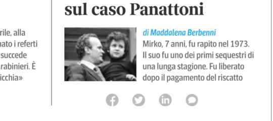 Dopo 46 anni si riaprono le indagini sul sequestro del piccolo mirko panattoni - Sequestro prima casa ...